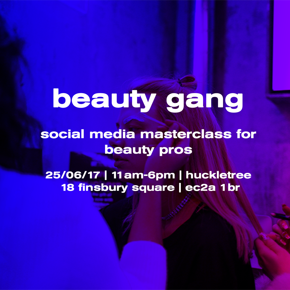 Beauty gang social media masterclass